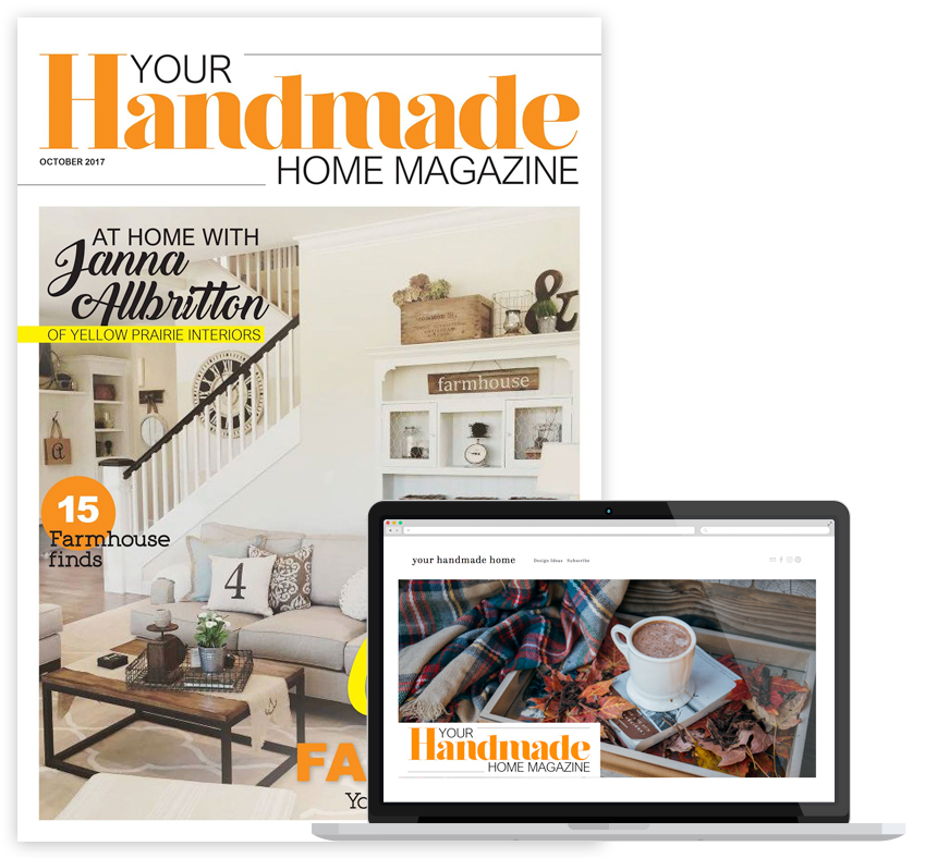 Your Handmade Home Magazine